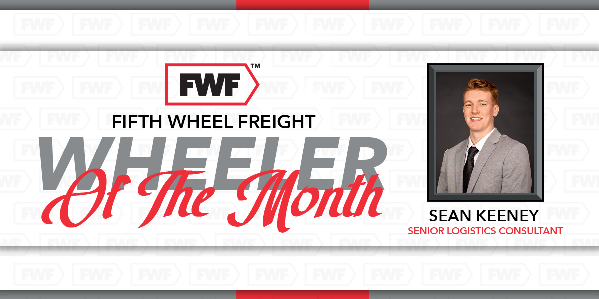 Sean Keeney is Fifth Wheel Freight's Wheeler of the Month